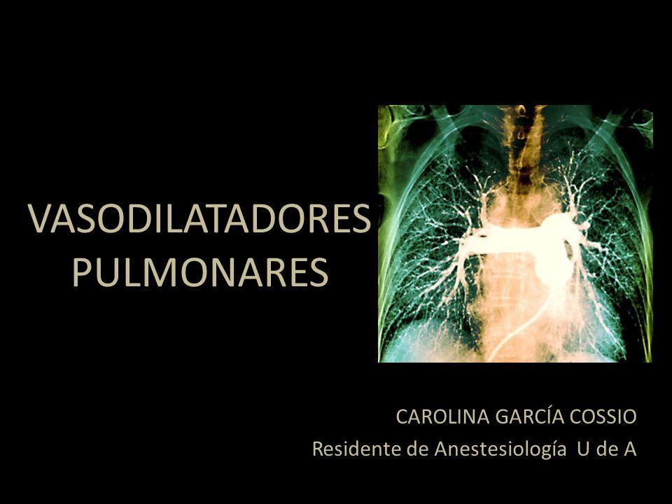 Manejo de la hipertensión pulmonar para mejorar la función ventricular derecha Uso AGUDO y CRÓNICO – Paciente con HTP para anestesia – Manejo de la falla derecha en el escenario agudo REGLAS DE ORO: Reconocer el trastorno, causa, severidad, riesgo-beneficio del plan anestésico y la cirugía, prevención y manejo de complicaciones VASODILATADORES PULMONARES Introducción Curr Opin Anaesthesiol 23:411–416 Anesthesiology Clin 26 (2008) 337–353