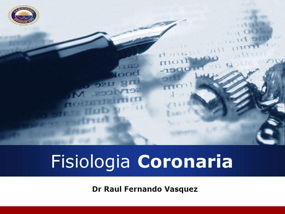 Fisiologia Coronaria Dr Raul Fernando Vasquez