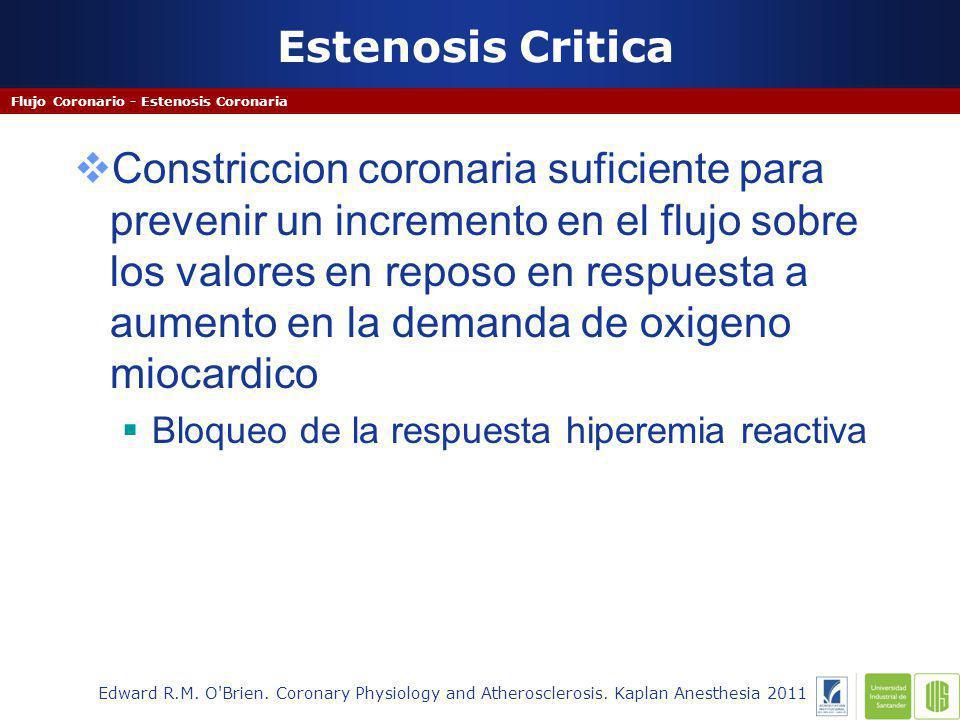 Estenosis Critica Flujo Coronario - Estenosis Coronaria Edward R.M.