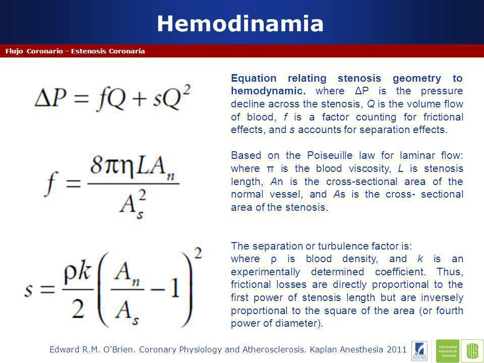 Hemodinamia Flujo Coronario - Estenosis Coronaria Edward R.M.