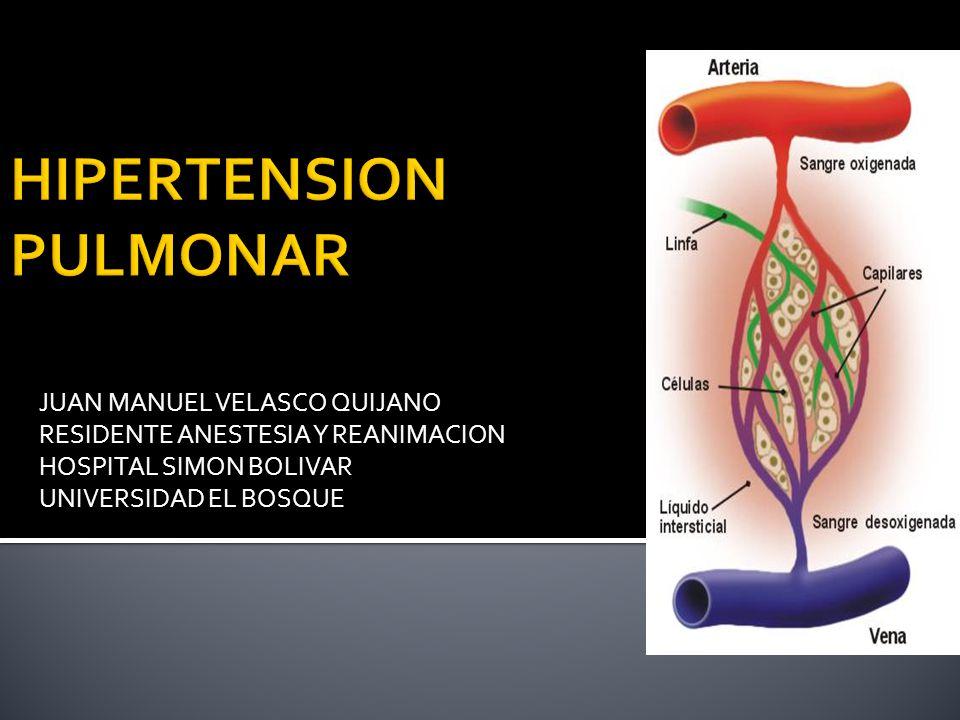 JUAN MANUEL VELASCO QUIJANO RESIDENTE ANESTESIA Y REANIMACION HOSPITAL SIMON BOLIVAR UNIVERSIDAD EL BOSQUE