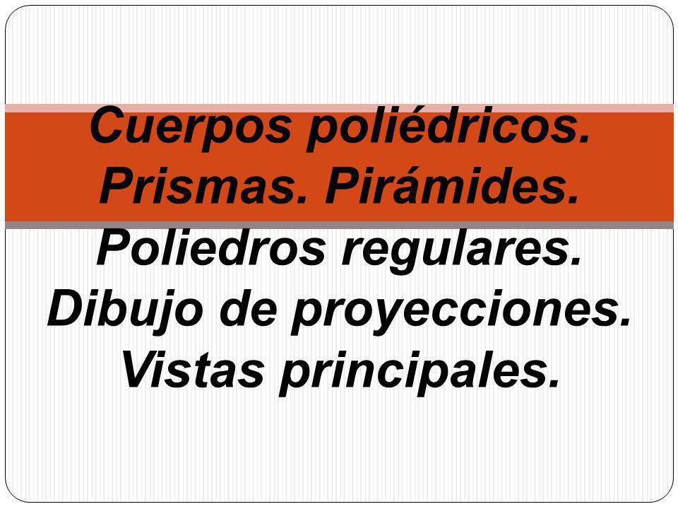 Poliedros regulares Poliedro Un poliedro es un cuerpo limitado por caras poligonales.