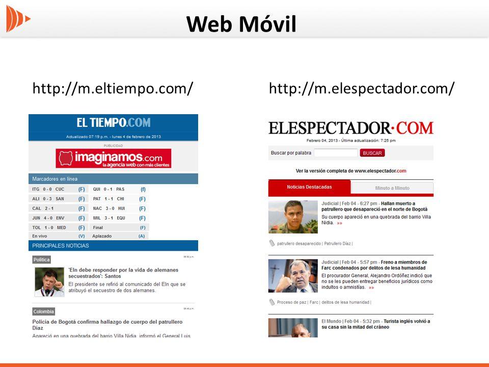 Web Móvil http://m.eltiempo.com/http://m.elespectador.com/