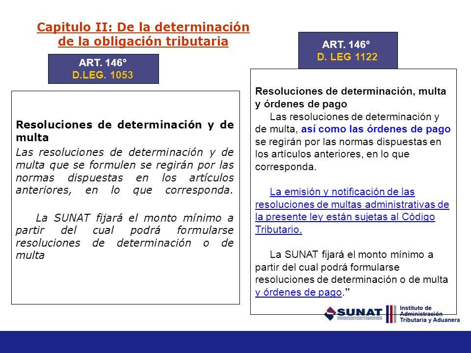 Capitulo II: De la determinación de la obligación tributaria Mercancía declarada y encontrada (….) En caso que la mercancía encontrada por el dueño o