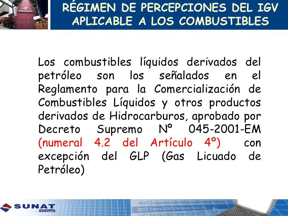 Los combustibles líquidos derivados del petróleo son los señalados en el Reglamento para la Comercialización de Combustibles Líquidos y otros producto