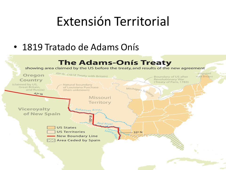 Extensión Territorial 1819 Tratado de Adams Onís