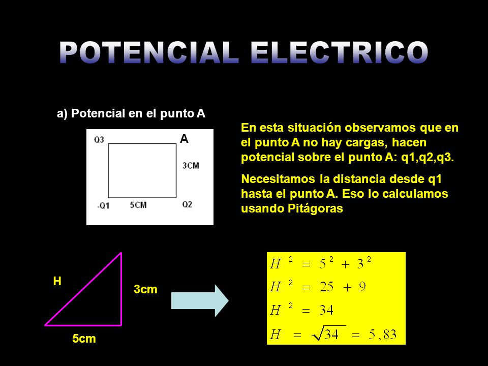 a) Potencial en el punto A A En esta situación observamos que en el punto A no hay cargas, hacen potencial sobre el punto A: q1,q2,q3. Necesitamos la