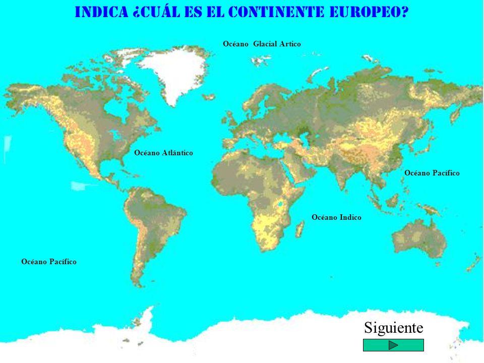 Océano Atlántico Océano Pacífico Océano Indico Océano Glacial Ártico Océano Glacial Antártico América del Norte América del Sur América Central África