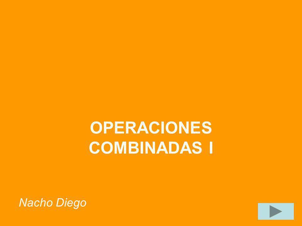 OPERACIONES COMBINADAS I Nacho Diego