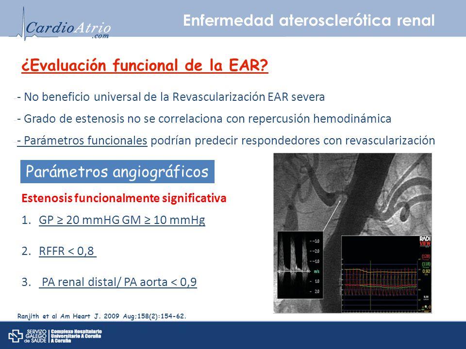 Enfermedad aterosclerótica renal - - No beneficio universal de la Revascularización EAR severa - - Grado de estenosis no se correlaciona con repercusi
