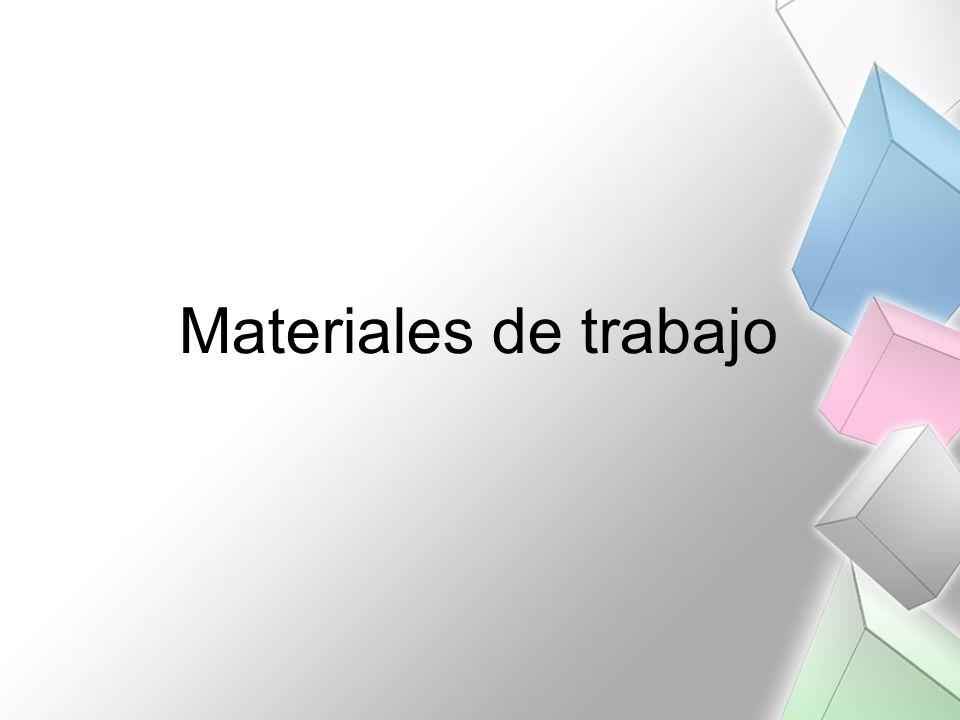 Materiales de trabajo
