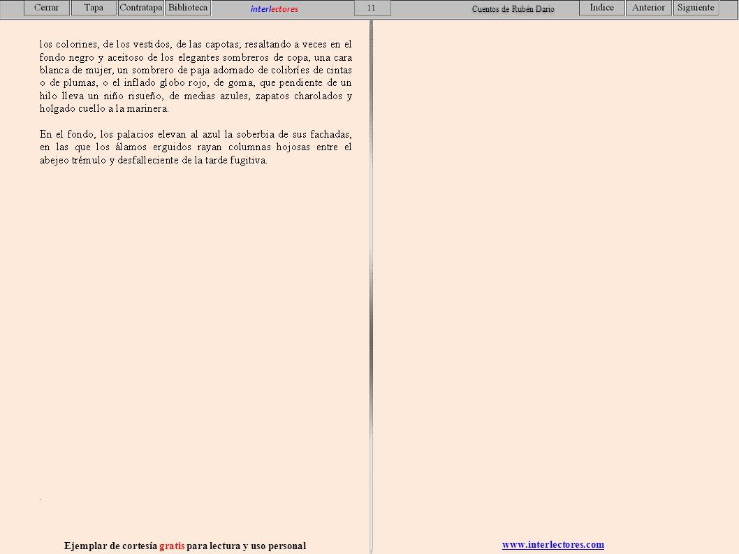 www.interlectores.com Ejemplar de cortesía gratis para lectura y uso personal 11 interlectores Cuentos de Rubén Dario