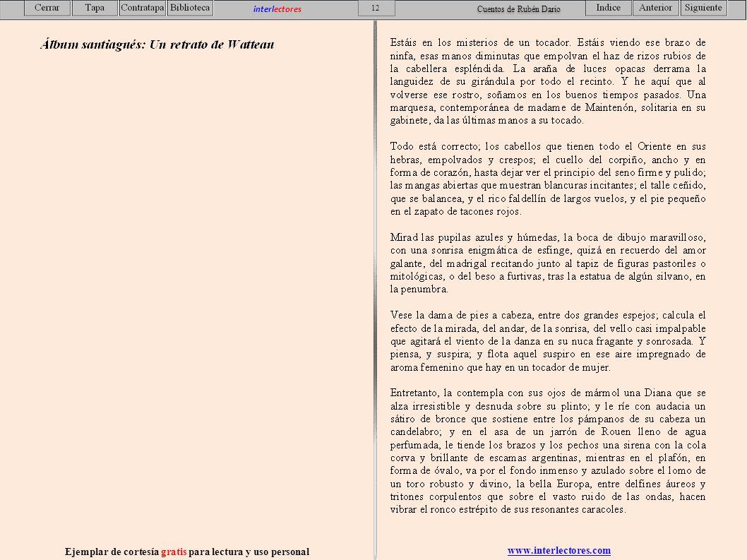 www.interlectores.com Ejemplar de cortesía gratis para lectura y uso personal 12 interlectores Cuentos de Rubén Dario