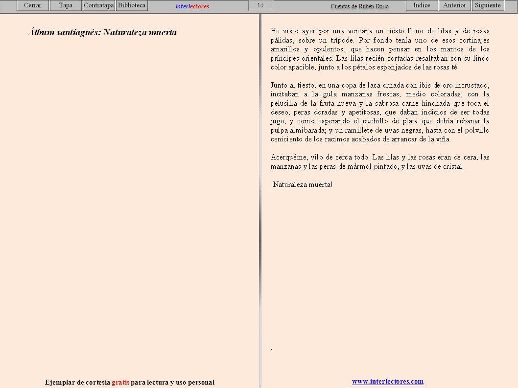 www.interlectores.com Ejemplar de cortesía gratis para lectura y uso personal 14 interlectores Cuentos de Rubén Dario