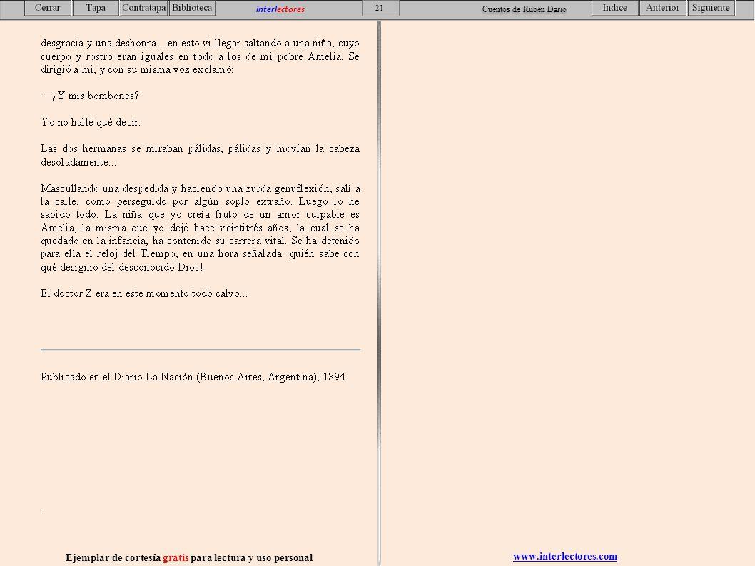 www.interlectores.com Ejemplar de cortesía gratis para lectura y uso personal 21 interlectores Cuentos de Rubén Dario