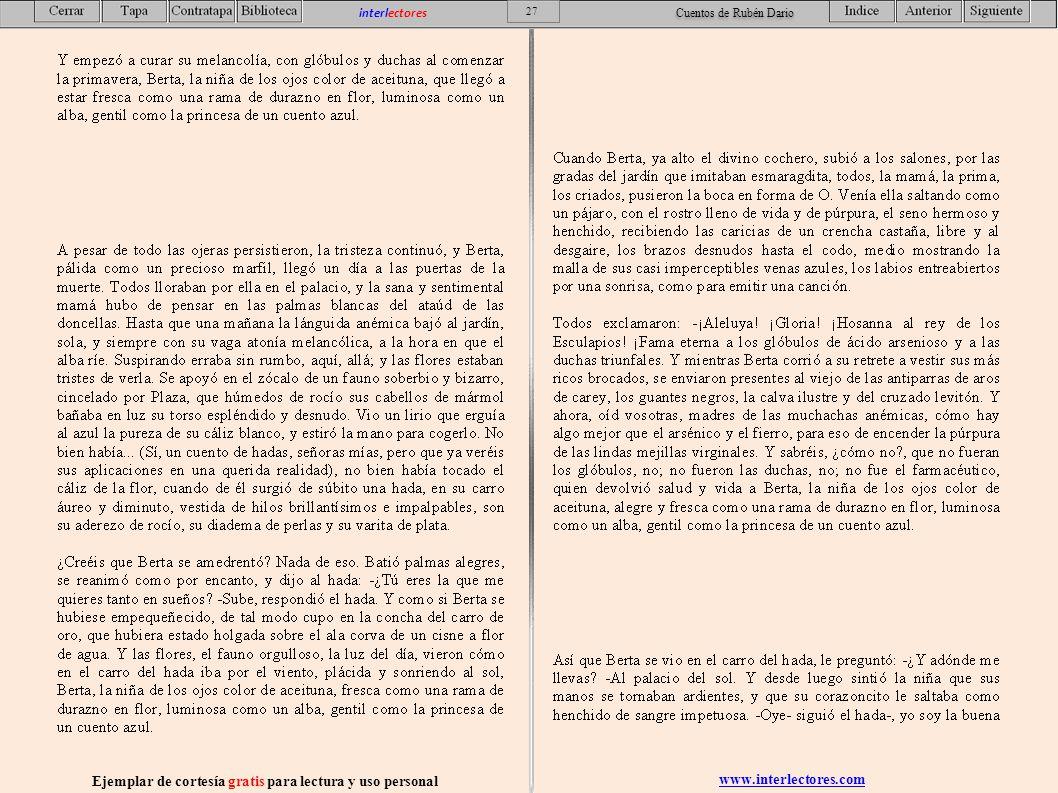 www.interlectores.com Ejemplar de cortesía gratis para lectura y uso personal 27 interlectores Cuentos de Rubén Dario