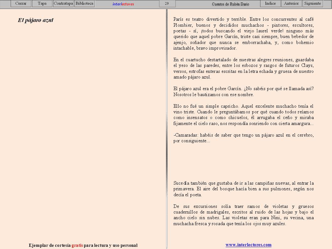 www.interlectores.com Ejemplar de cortesía gratis para lectura y uso personal 29 interlectores Cuentos de Rubén Dario