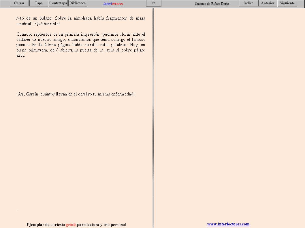 www.interlectores.com Ejemplar de cortesía gratis para lectura y uso personal 32 interlectores Cuentos de Rubén Dario
