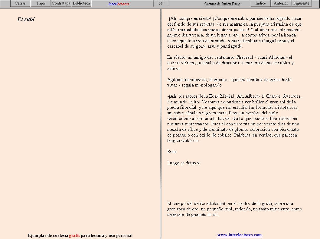 www.interlectores.com Ejemplar de cortesía gratis para lectura y uso personal 36 interlectores Cuentos de Rubén Dario