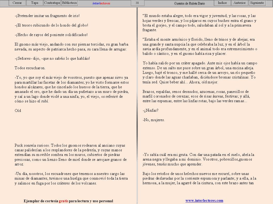 www.interlectores.com Ejemplar de cortesía gratis para lectura y uso personal 38 interlectores Cuentos de Rubén Dario