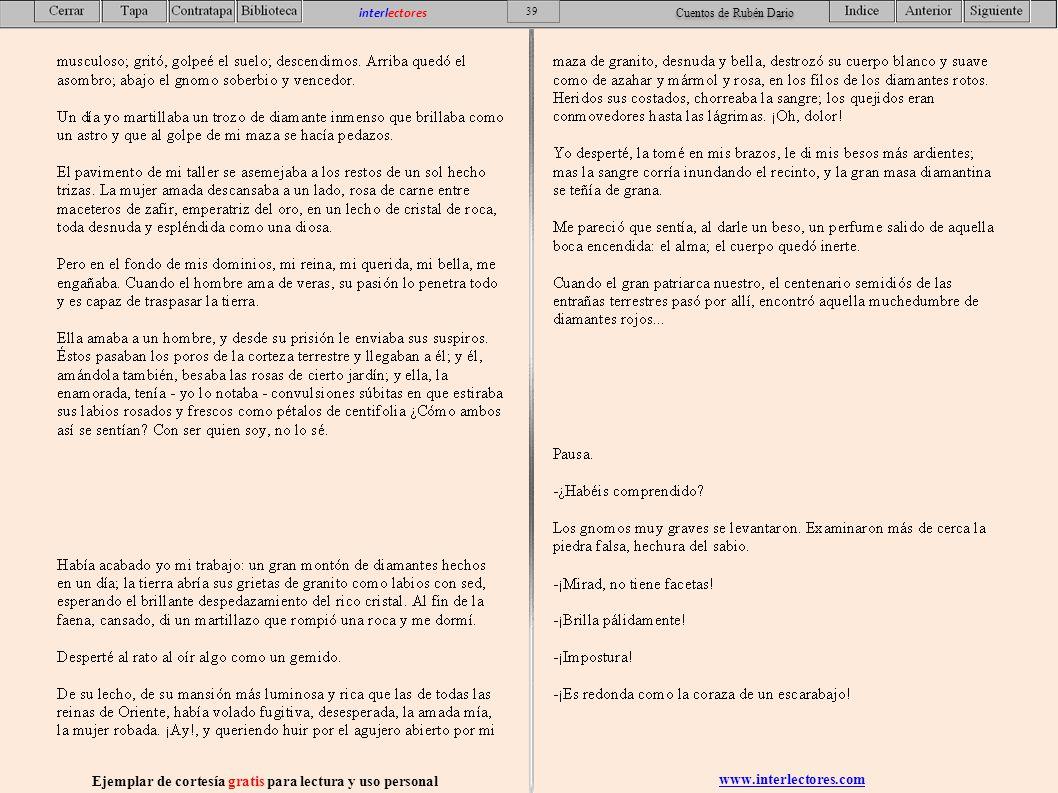 www.interlectores.com Ejemplar de cortesía gratis para lectura y uso personal 39 interlectores Cuentos de Rubén Dario