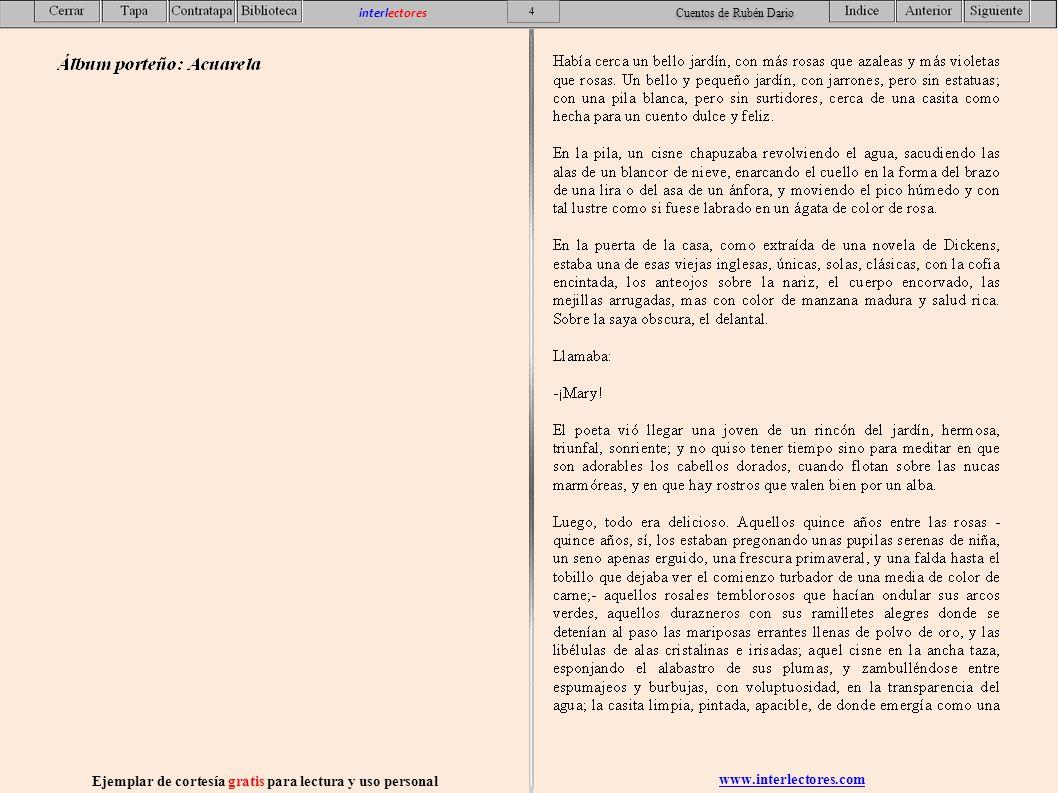 www.interlectores.com Ejemplar de cortesía gratis para lectura y uso personal 15 interlectores Cuentos de Rubén Dario