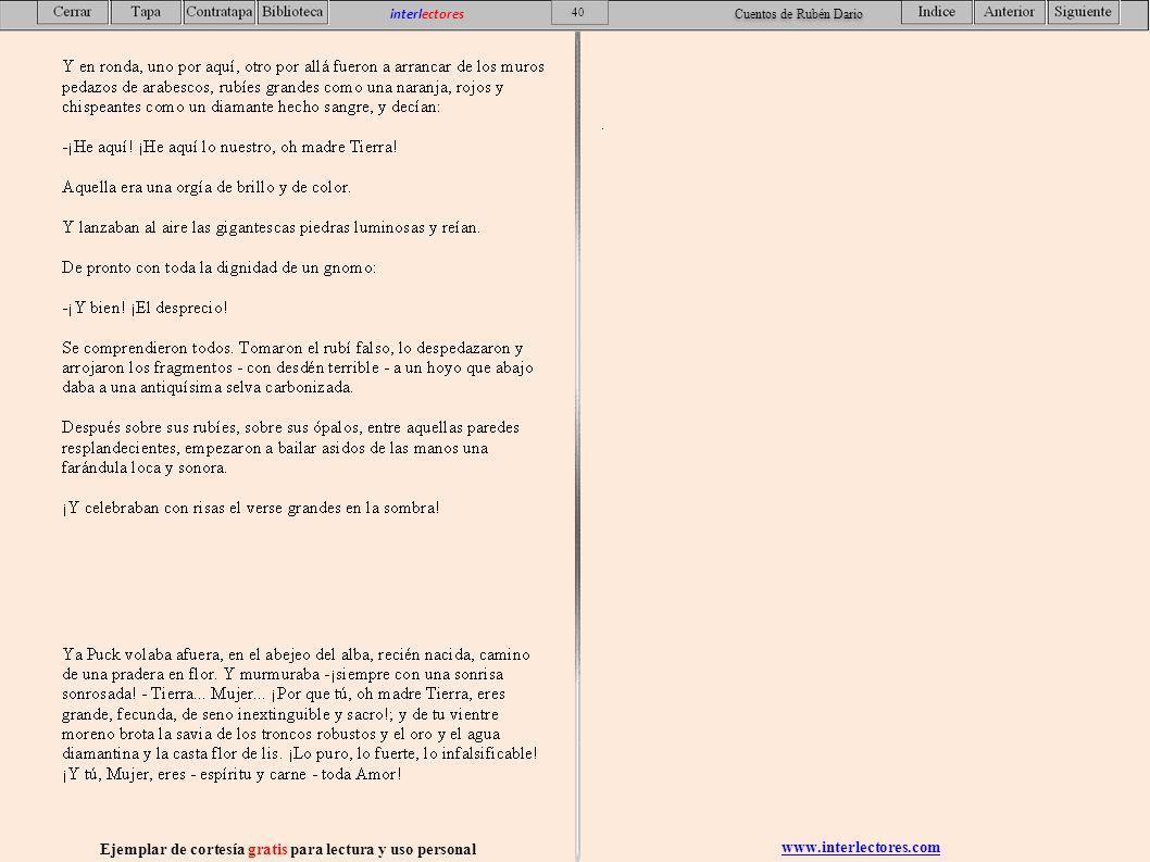 www.interlectores.com Ejemplar de cortesía gratis para lectura y uso personal 40 interlectores Cuentos de Rubén Dario