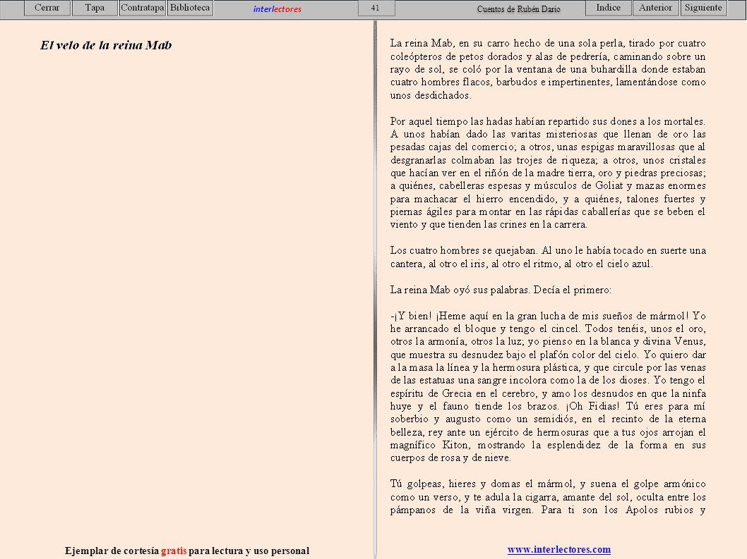 www.interlectores.com Ejemplar de cortesía gratis para lectura y uso personal 41 interlectores Cuentos de Rubén Dario