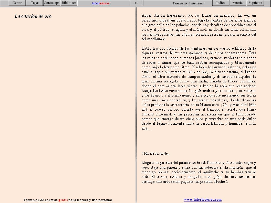www.interlectores.com Ejemplar de cortesía gratis para lectura y uso personal 43 interlectores Cuentos de Rubén Dario