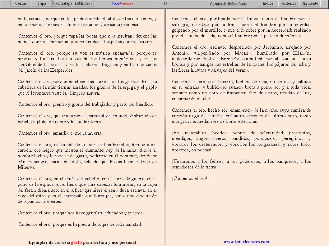 www.interlectores.com Ejemplar de cortesía gratis para lectura y uso personal 45 interlectores Cuentos de Rubén Dario