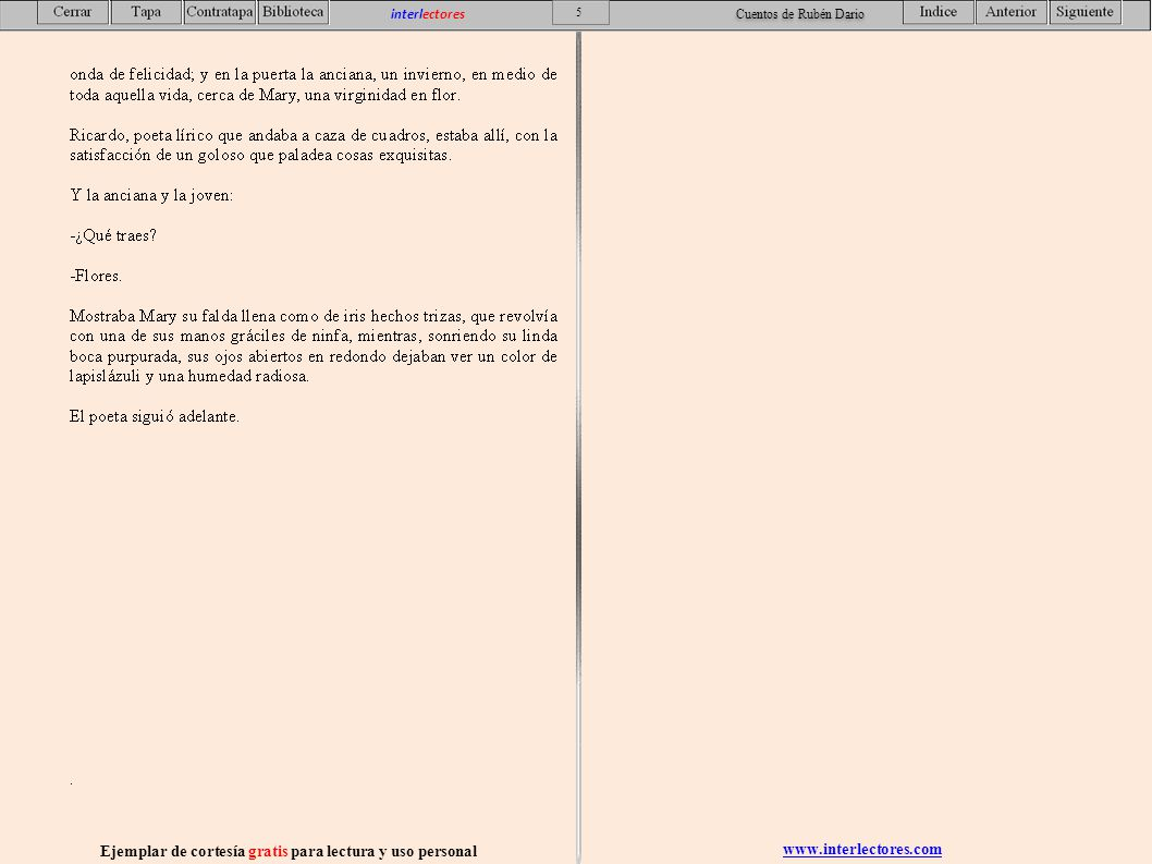 www.interlectores.com Ejemplar de cortesía gratis para lectura y uso personal 56 interlectores Cuentos de Rubén Dario