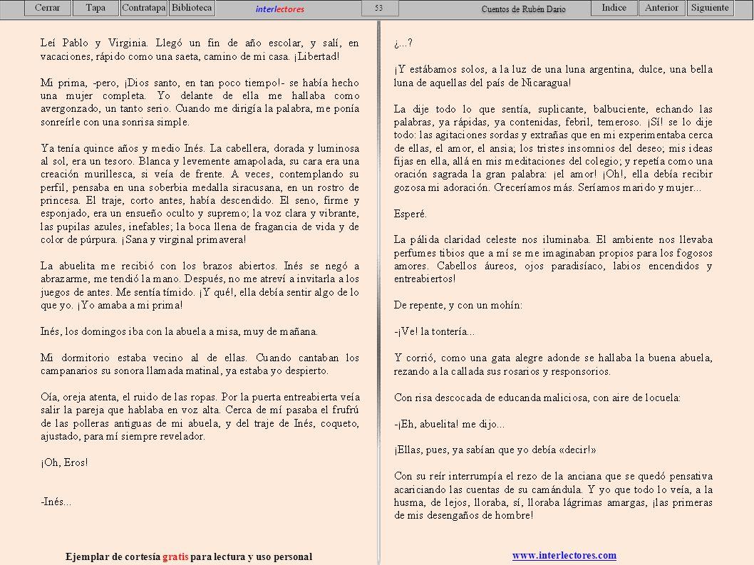 www.interlectores.com Ejemplar de cortesía gratis para lectura y uso personal 53 interlectores Cuentos de Rubén Dario