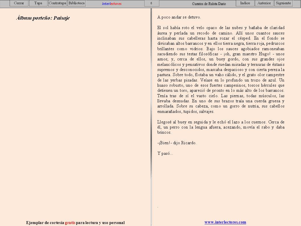 www.interlectores.com Ejemplar de cortesía gratis para lectura y uso personal 7 interlectores Cuentos de Rubén Dario