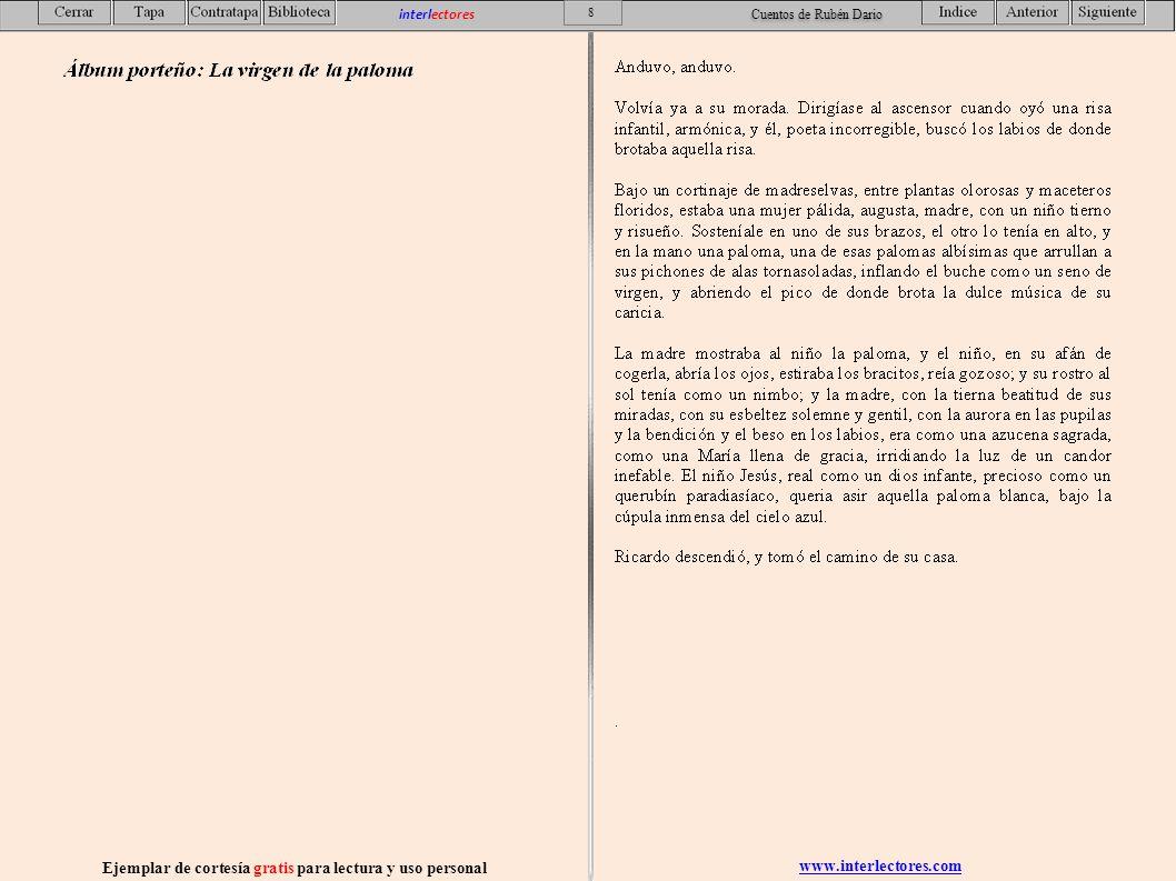 www.interlectores.com Ejemplar de cortesía gratis para lectura y uso personal 19 interlectores Cuentos de Rubén Dario