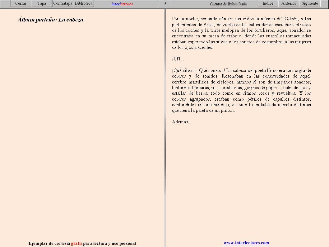 www.interlectores.com Ejemplar de cortesía gratis para lectura y uso personal 10 interlectores Cuentos de Rubén Dario