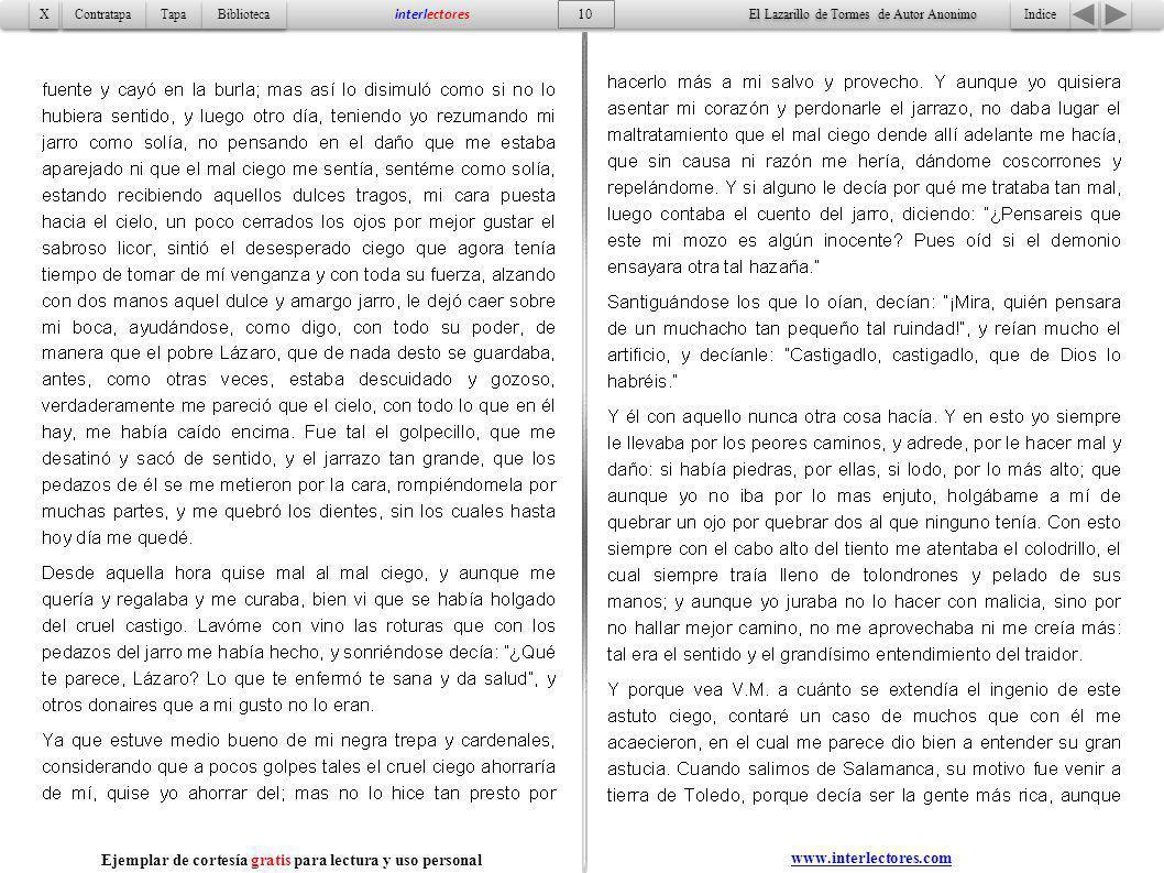 10 Indice Tapa Contratapa Biblioteca X X interlectores www.interlectores.com El Lazarillo de Tormes de Autor Anonimo Ejemplar de cortesía gratis para