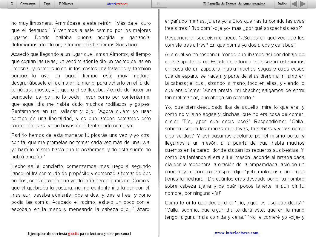 11 Indice Tapa Contratapa Biblioteca X X interlectores www.interlectores.com El Lazarillo de Tormes de Autor Anonimo Ejemplar de cortesía gratis para
