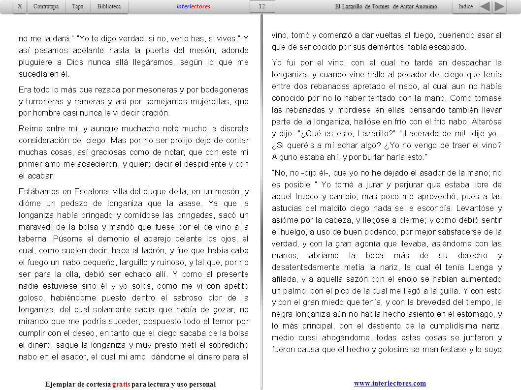 12 Indice Tapa Contratapa Biblioteca X X interlectores www.interlectores.com El Lazarillo de Tormes de Autor Anonimo Ejemplar de cortesía gratis para