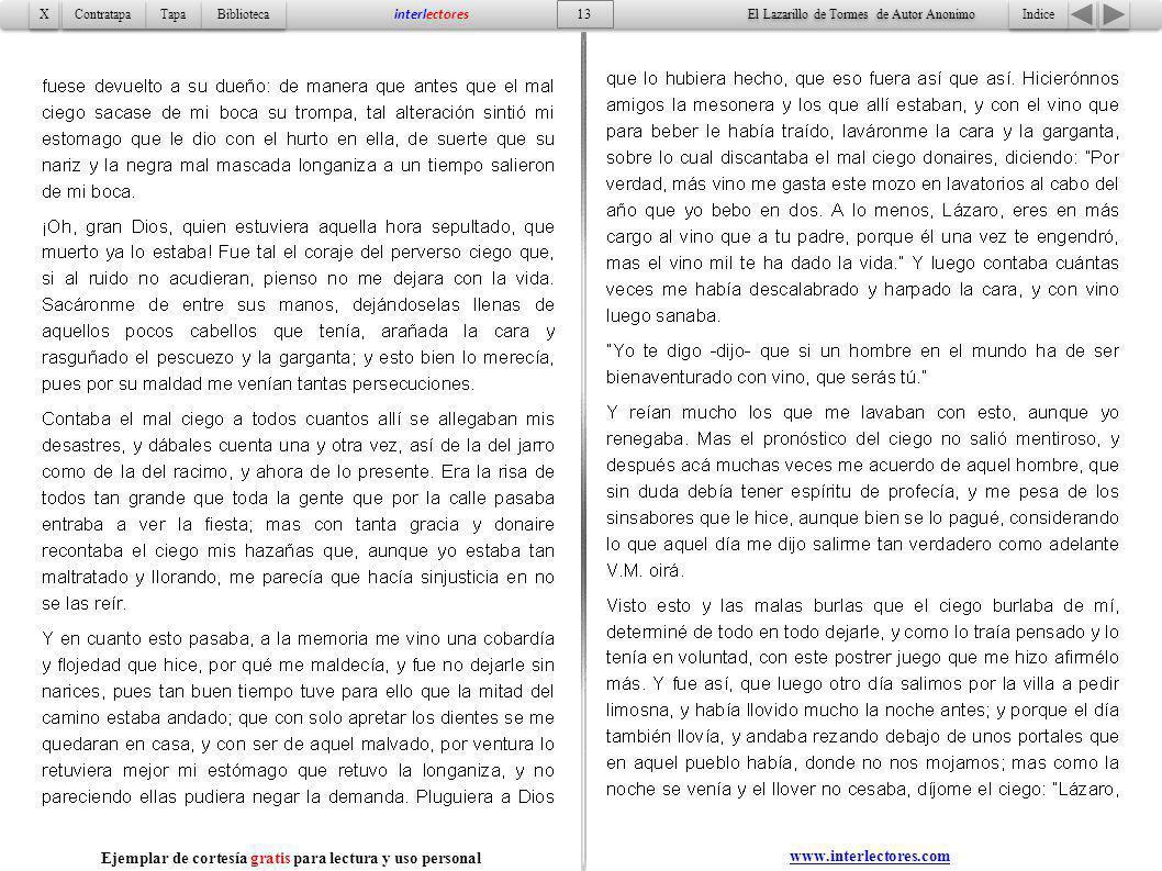 Indice 13 Tapa Contratapa Biblioteca X X interlectores www.interlectores.com El Lazarillo de Tormes de Autor Anonimo Ejemplar de cortesía gratis para