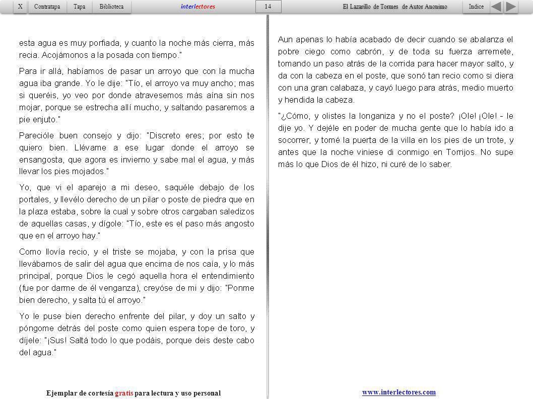 Indice 14 Tapa Contratapa Biblioteca X X interlectores www.interlectores.com El Lazarillo de Tormes de Autor Anonimo Ejemplar de cortesía gratis para