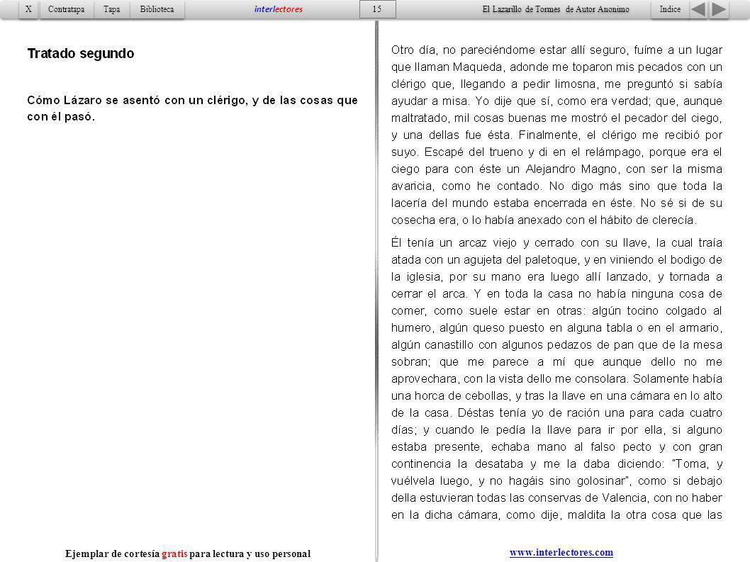 Indice 15 Tapa Contratapa Biblioteca X X interlectores www.interlectores.com El Lazarillo de Tormes de Autor Anonimo Ejemplar de cortesía gratis para