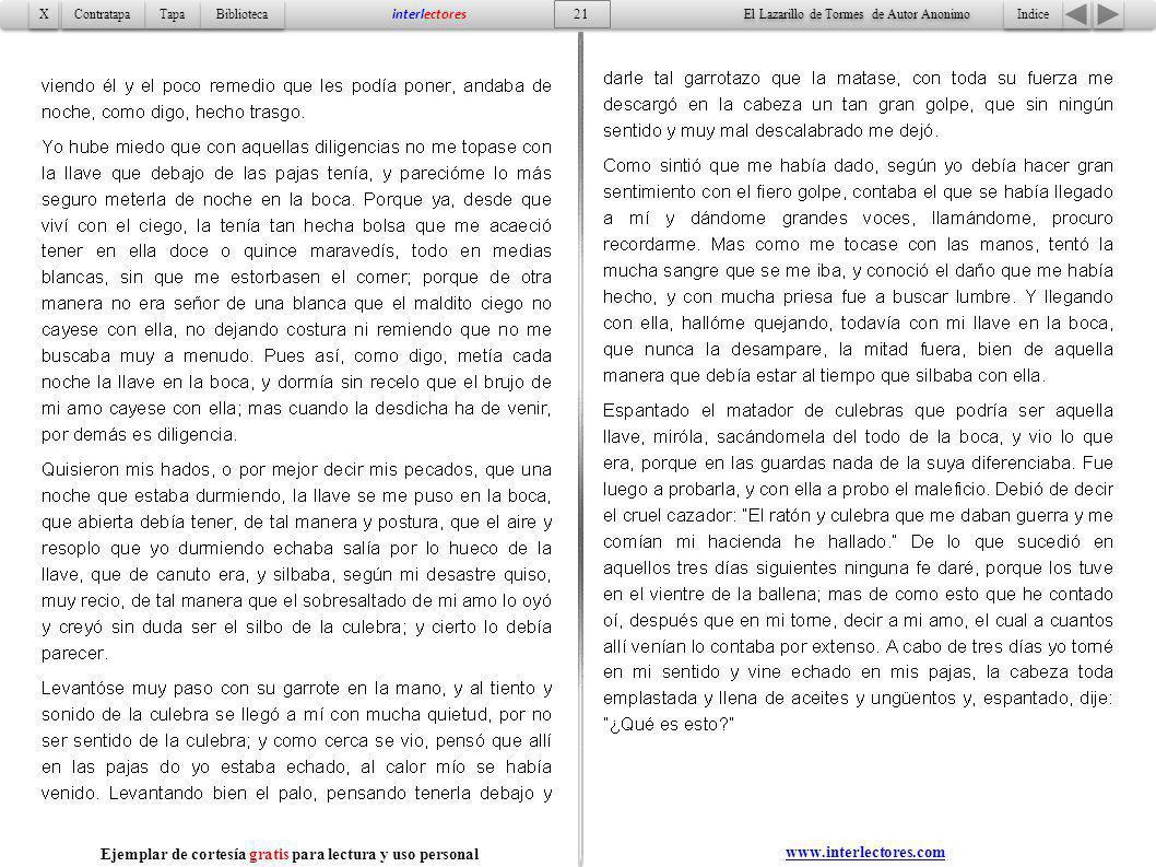 Indice 21 Tapa Contratapa Biblioteca X X interlectores www.interlectores.com El Lazarillo de Tormes de Autor Anonimo Ejemplar de cortesía gratis para