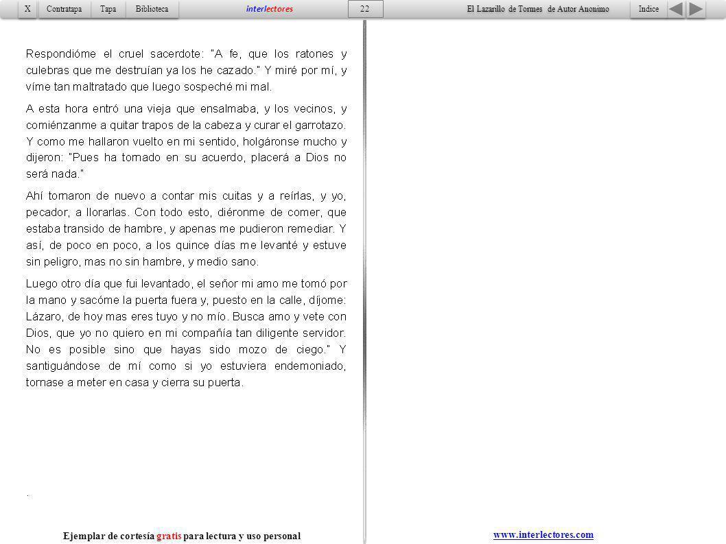 Indice 22 Tapa Contratapa Biblioteca X X interlectores www.interlectores.com El Lazarillo de Tormes de Autor Anonimo Ejemplar de cortesía gratis para