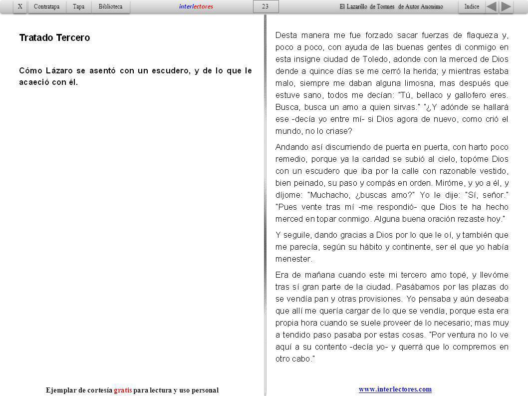 Indice 23 Tapa Contratapa Biblioteca X X interlectores www.interlectores.com El Lazarillo de Tormes de Autor Anonimo Ejemplar de cortesía gratis para