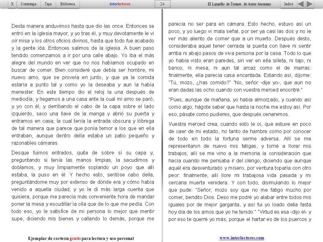 Indice 24 Tapa Contratapa Biblioteca X X interlectores www.interlectores.com El Lazarillo de Tormes de Autor Anonimo Ejemplar de cortesía gratis para