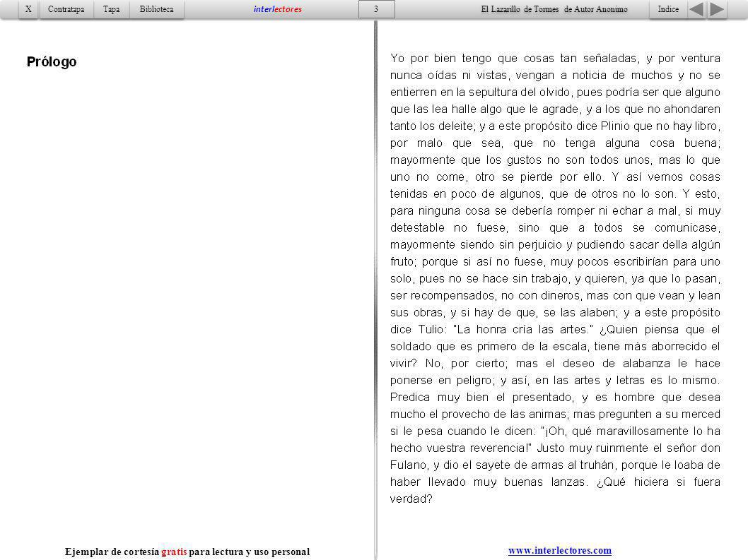 4 Indice Tapa Contratapa Biblioteca X X interlectores www.interlectores.com El Lazarillo de Tormes de Autor Anonimo Ejemplar de cortesía gratis para lectura y uso personal