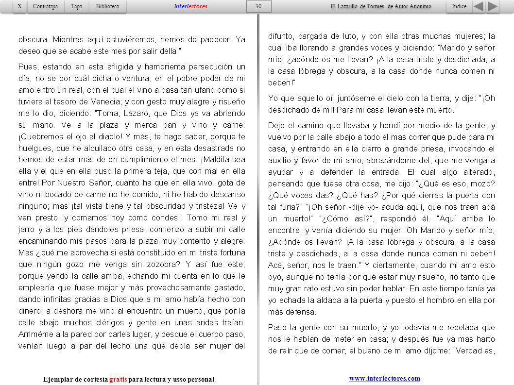Indice 30 Tapa Contratapa Biblioteca X X interlectores Ejemplar de cortesía gratis para lectura y usso personal www.interlectores.com El Lazarillo de