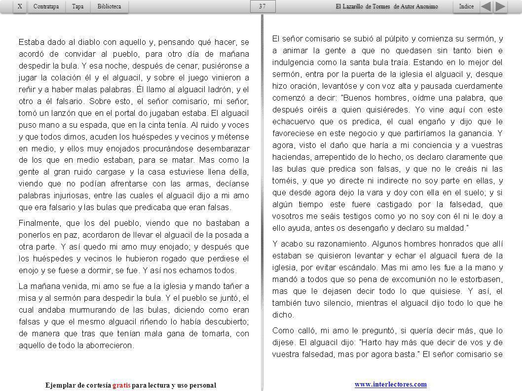 Indice 37 Tapa Contratapa Biblioteca X X www.interlectores.com El Lazarillo de Tormes de Autor Anonimo Ejemplar de cortesía gratis para lectura y uso