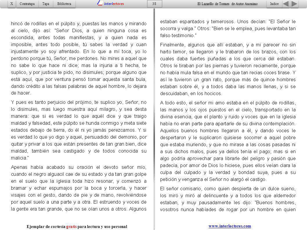 Indice 38 Tapa Contratapa Biblioteca X X interlectores www.interlectores.com El Lazarillo de Tormes de Autor Anonimo Ejemplar de cortesía gratis para