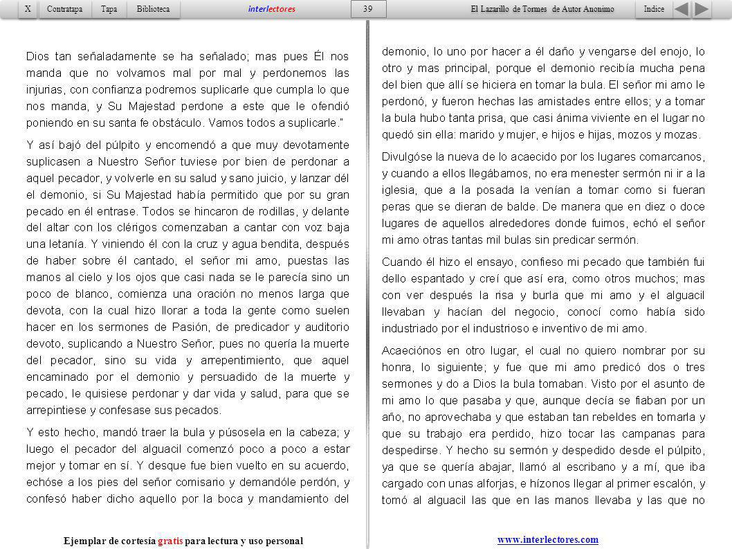 Indice 39 Tapa Contratapa Biblioteca X X interlectores www.interlectores.com El Lazarillo de Tormes de Autor Anonimo Ejemplar de cortesía gratis para